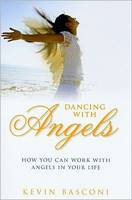 Dancing with angels - How you can work with angels in your life