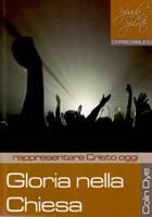 Gloria nella chiesa - Rappresentare Cristo oggi - Studio n°5