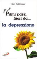 Primi passi fuori da... la depressione