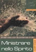 Ministrare nello Spirito - Al servizio con la potenza di Dio - Studio n* 6
