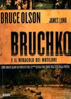 Bruchko e il miracolo dei motilone
