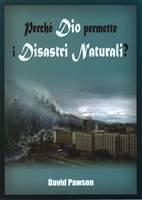 Perché Dio permette i disastri naturali?