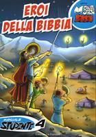 Eroi della Bibbia - 4° Manuale Studente