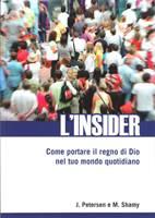 L'insider - Come portare il regno di Dio nel tuo mondo quotidiano