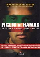 Figlio di Hamas - Dall'intifada ai servizi segreti israeliani