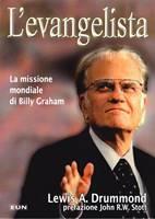 L'evangelista - La missione mondiale di Billy Graham