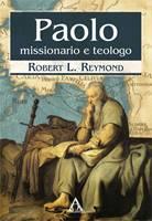 Paolo: missionario e teologo