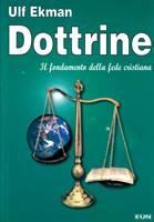 Dottrine - Il fondamento della fede cristiana