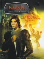 Narnia - Il principe Caspian - La storia con le immagini del film