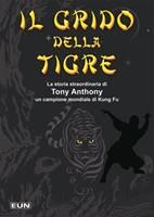 Il grido della tigre - Libro per ragazzi