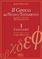 Il greco del Nuovo Testamento - Opera in 2 volumi (Brossura)