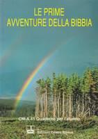 Le prime avventure della Bibbia - Quaderno per l'alunno