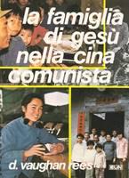 La famiglia di Gesù nella Cina comunista