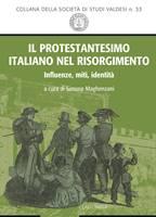 Il protestantesimo italiano nel Risorgimento