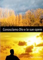 Conosciamo Dio e le sue opere - Manuale per lo studente