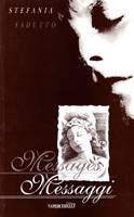 Messages - Messaggi: libro di poesie in due lingue: Italiano e Inglese (Brossura)