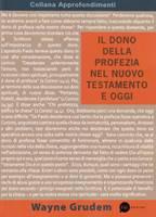 Il dono della profezia nel Nuovo Testamento e oggi