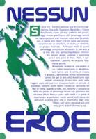 Nessun eroe - 500 opuscoli (Volantino)