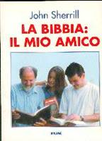 La Bibbia il mio amico