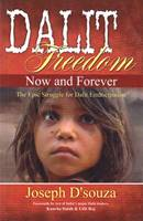 Dalit Freedom Now and Forever (Brossura)