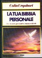 La tua Bibbia personale - Uno strumento per aiutarti a crescere nella fede