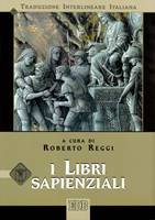 I Libri Sapienziali (Traduzione Interlineare Ebraico-Italiano)