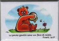 Magnete Calamita Orsetto con miele Proverbi 16:24