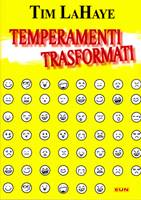Temperamenti trasformati