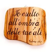Ritaglio in Legno di Ulivo artigianale Salmo 63:7