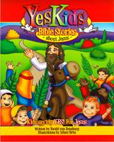 Yes Kids Bible stories about Jesus