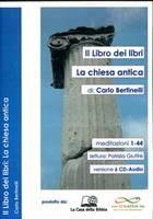 Il Libro dei libri: La Chiesa antica