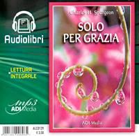 Solo per Grazia Audiolibro lettura integrale