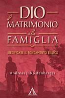 Dio, il matrimonio e la famiglia