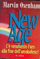New Age - C'è veramente l'oro alla fine dell'arcobaleno?