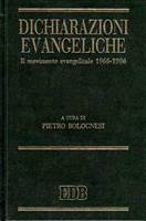 Dichiarazioni evangeliche - Il movimento evangelicale 1966 - 1996 (Copertina rigida)
