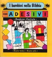 I bambini nella Bibbia - con adesivi