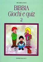 Bibbia - Giochi e quiz - Vol. 2