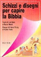 Schizzi e disegni per capire la Bibbia