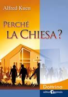 Perché la Chiesa?