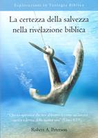 La certezza della salvezza nella rivelazione biblica