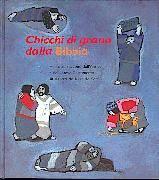 Chicchi di grano dalla Bibbia - Ventotto racconti dell'Antico e del Nuovo Testamento illustrati