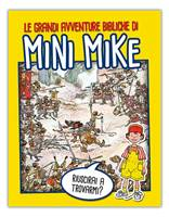 Le grandi avventure di Mini Mike