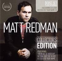 Matt Redman Collector's Edition