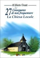 Le 27 conseguenze di non frequentare la chiesa locale