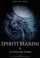 Spiriti marini & la fine dei tempi