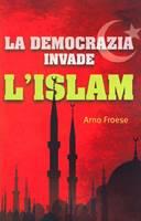La democrazia invade l'Islam