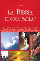 La Bibbia di cosa parla?
