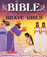Bible stories for brave girls (Brossura)