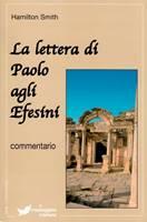 La lettera di Paolo agli Efesini - Commentario