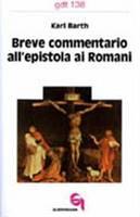 Breve commentario all'Epistola ai Romani (Brossura)